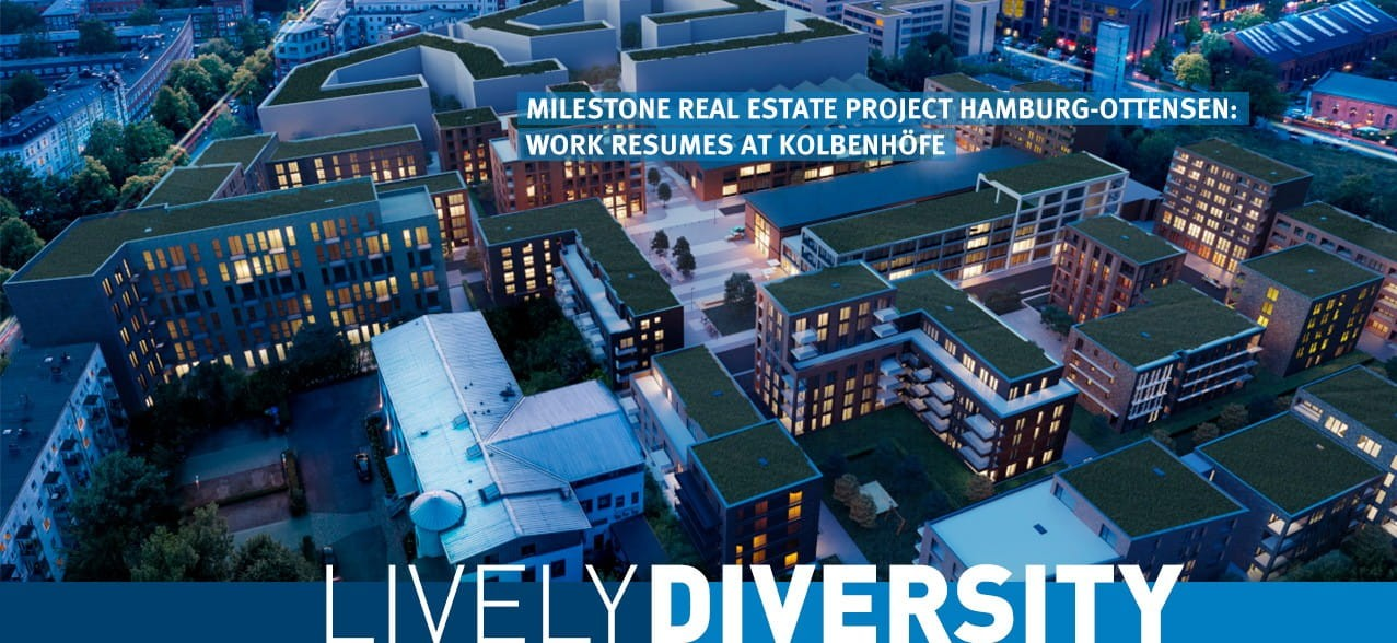 Lively Diversity: Milestone Kolbenhöfe real estate project: Work resumes at Hamburg piston plant